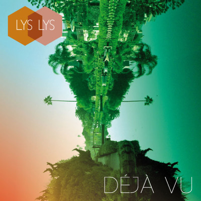 Lys Lys / Déjà Vu / Single